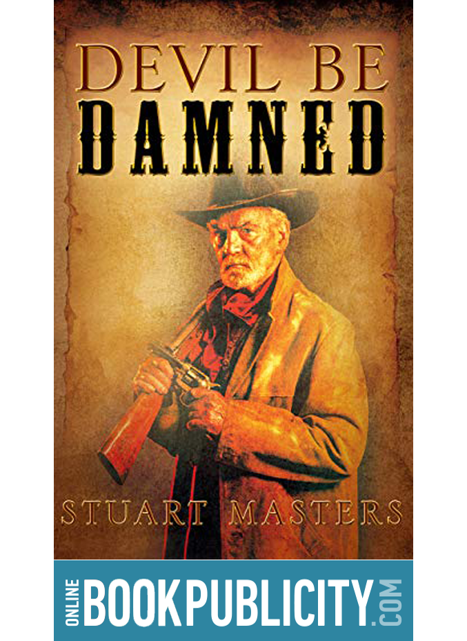 Classic Frontier Western Adventure. Book Marketing is provided by OBP